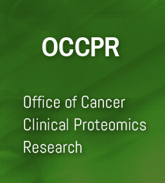 Office of Cancer Clinical Proteomics Research (OCCPR)